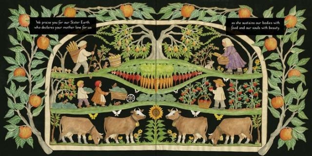 Laudato si', mi' Signore, per sora nostra matre terra, la quale ne sustenta et governa, et produce diversi fructi con coloriti flori et herba.