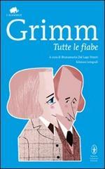 Fiabe Grimm. Edizione integrale