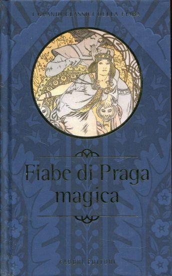 Fiabe di Praga magica