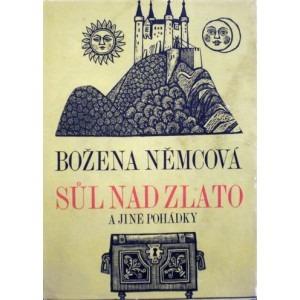 Božena Němcová, Sůl nad zlato. Il sale più prezioso dell'oro